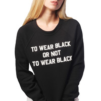 To Wear Black Sweatshirt