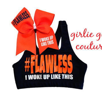 "Neon ""#Flawless, I Woke Up Like This "" Sports Bra & Bow - Can Be Customized in Additional Colors"