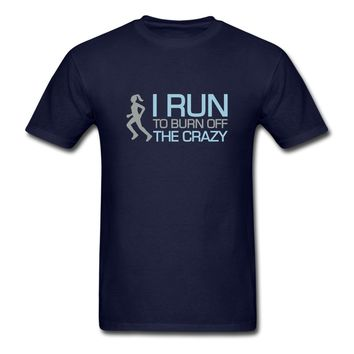 I Run Off The Crazy.eps T-Shirt | DJB Designs