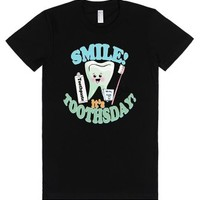 Smile its Toothsday Funny Dentists Dental Hygienists RDH-T-Shirt