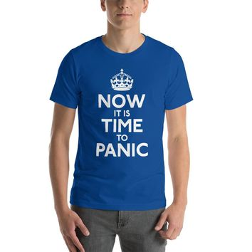 Now It's Time To Panic T-Shirt