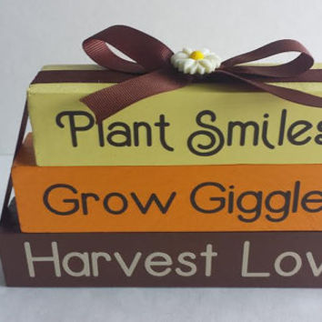 Fall Decor/Plant Smiles Grow Giggles Harvest Love/Small Stacker Blocks - Wood and Vinyl