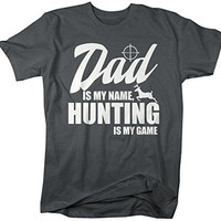 Shirts By Sarah Men's Funny Hunting T-Shirt Dad Is My Name Hunting Is My Game Shirt
