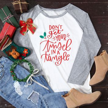 """Woman's """"Don't Get Your Tinsel In A Bunch"""" Christmas Baseball T-Shirt"""