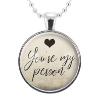 You're My Person Necklace, BFF Best Friend Jewelry, Gifts For Sister