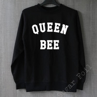 Queen Bee Shirt Beyonce Sweatshirt Hoodie Sweater Unisex - Size S M L XL