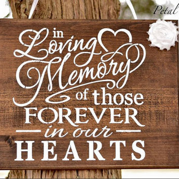 In Loving Memory Sign- Wedding Memorial Wedding Sign- In Loving memory Wood Hand Painted Rustic wood sign Home & living Remembrance gift