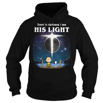 Snoopy and Charlie Brown: Even in darkness I see his light shirt Hoodie