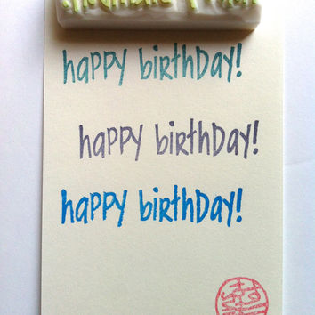 happy birthday rubber stamp. hand carved rubber stamp. hand lettered stamp. making cards and gift tags. diy birthday.
