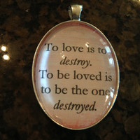 The Mortal Instruments: City of Bones Jace Love Quote Pendant