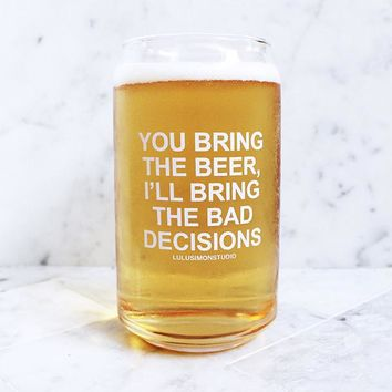 BAD DECISIONS BEER GLASS