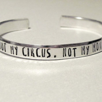Not My Circus Not My Monkeys Bracelet- 2-Sided Hand Stamped Aluminum Cuff - funny quote