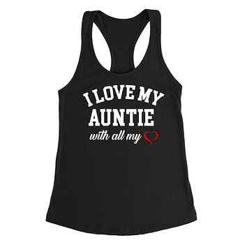 I love my auntie with all my heart gift for best aunt birthday Ladies Racerback Tank Top