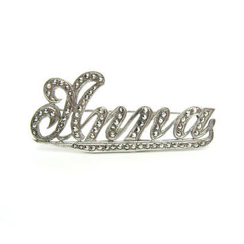 Anna Name Brooch. Marcasites, Sterling Silver. Personalized Jewelry. Script Writing. Vintage 1940s Art Deco Jewelry.