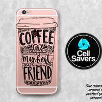 Coffee Cup Quote Clear Case iPhone 7 Plus iPhone 6s Case iPhone 6s Plus iPhone 5c iPhone 5 iPhone SE Clear Case Coffee Is My Best Friend