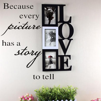 Because Every Picture home decor quote wall decal adesivo de parede vinyl wall sticker photo phrame decals family happy memory