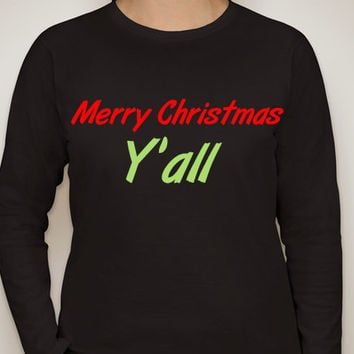 Merry Christmas Y'all Christmas Holiday Long sleeve black T-shirts for women. women's clothing.Holiday shirt.Christmas shirt.Jingle shirt.