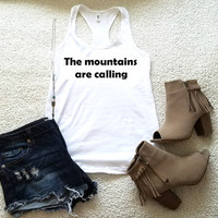 The mountains are calling graphic racerback tank top girls ladies women funny tank funny saying gift