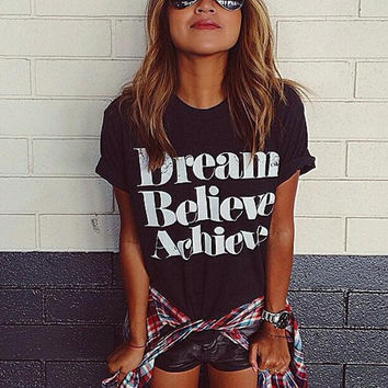 "New Summer fashion women O Neck ""Dream Believe Achieve"" Pattern short sleeve T-shirt -0629"