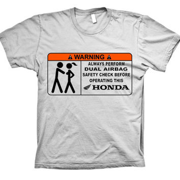 Honda Funny Warning Sign T-shirt