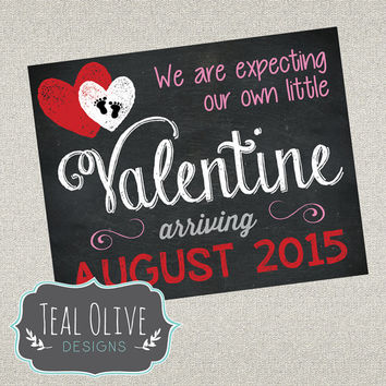 Valentine's Pregnancy Announcement Sign - Little Valentine - Chalkboard - DIY Printable - 8x10