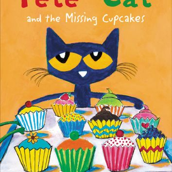 Pete the Cat and the Missing CupCake