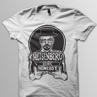 Heisenberg is my homeboy Breaking Bad Unisex Tshirt