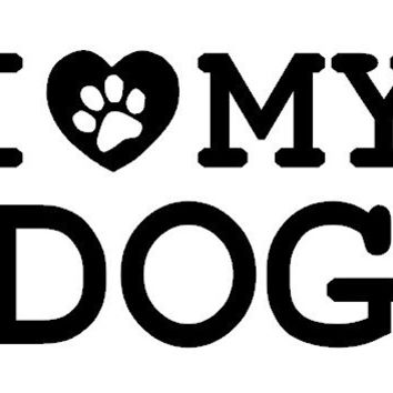 I Love My Dog Car Decal, Computer Decal,  Custom Vinyl Decal, I Love my Cat, I Love My Pet