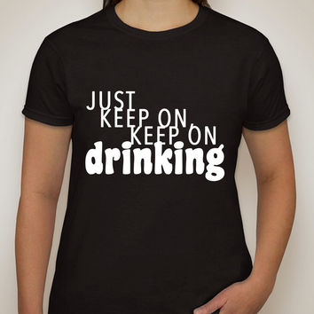 "Nick Jonas ""Champagne Problems - Just Keep On, Keep On Drinking"" T-Shirt"