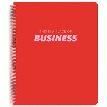 This Is A Place Of Business Large Spiral Notebook
