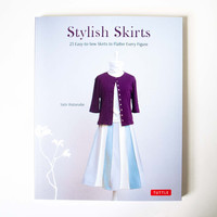 Stylish Skirts: 23 Easy-to-Sew Skirts to Flatter Ever Figure