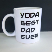 Yoda Best Dad Ever Coffee Mug,Funny Ceramic Coffee Mug, Dad Gift, Best Dad Gift