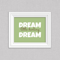 Nursery Decor - Dave Matthews Band Print, Dream Little Darling Dream Art, Typography Print