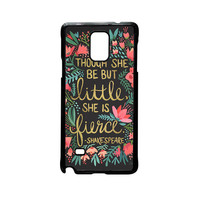 Little & Fierce on Charcoal for phone case Samsung Galaxy Note 2/Note 3/Note 4/Note 5/Note Edge