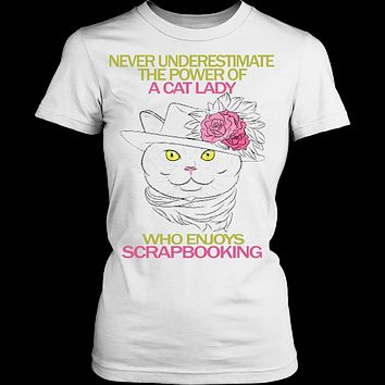 Never Underestimate the power of a Cat Lady who enjoys Scrapbooking T-shirt