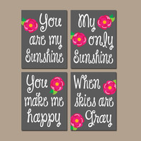 You Are My Sunshine Lilly Rose Wall Art Girl Artwork Gray Hot Pink Nursery Rhyme Quote Flower Baby Song Set of 4 Prints Baby Crib Decor