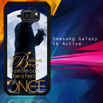 Once Upon A Time Captain Hook Believe F0542 Samsung Galaxy S6 Active  Case