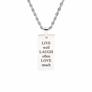 Rectangle Inspirational Tag Necklace - Live Laugh Love