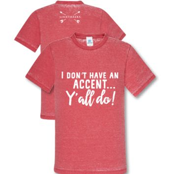Southern Couture Lightheart I Don't Have an Accent Y'all Do Triblend Front Print T-Shirt