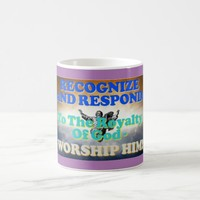 Recognize and respond to God's royalty! Coffee Mug
