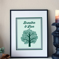 Breathe And Live Motivational Quote Wall Art, Yoga And Zen Inspired Art, Tree Of Life,Nature Print, Printable Art, Instant Download