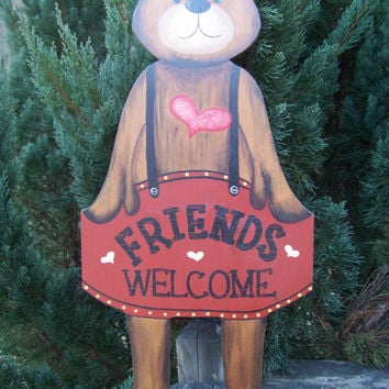 Vintage Wooden Bear... Painted Friends Welcome Sign...Country Living Decor...Cottage Chic...Shabby Style...Wall Art...Southern Charm