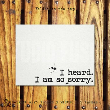 I Am So Sorry - Condolence Card - Sympathy Card - Custom Card