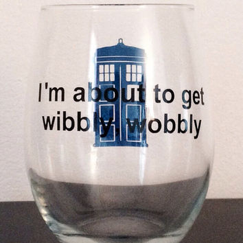 I'm about to get wibbly wobbly glass