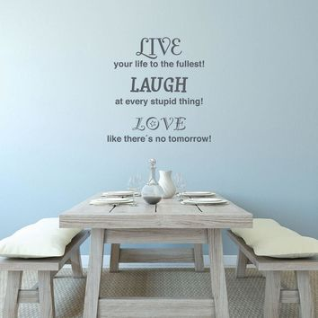 Love Laugh Live Wall Decal Quote