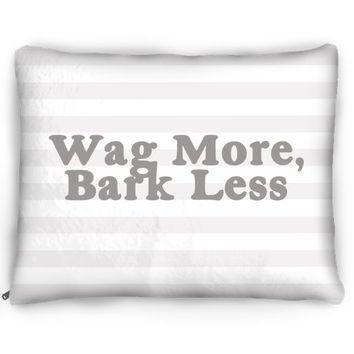Wag More Bark Less Dog Bed