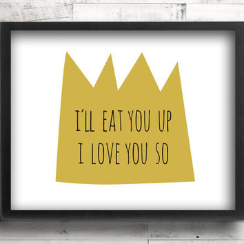Where the Wild Things Are Nursery Decor - Baby Boy King Nursery Wall Decor - I'll Eat You Up I Love You So Baby Boy Nursery Wall Art Prints