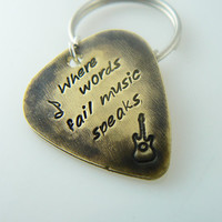 Where words fail music speaks Guitar Pick Keychain, Hand Stamped, boyfriend, husband, friend gift, Custom Key Ring,  Brass or Aluminum