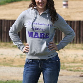 YOU DON'T SCARE ME I RIDE A MARE (HOODIE)