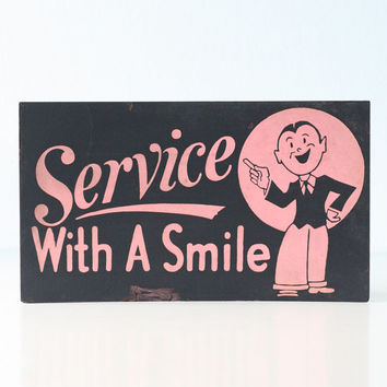 Vintage Sign- Service with a Smile